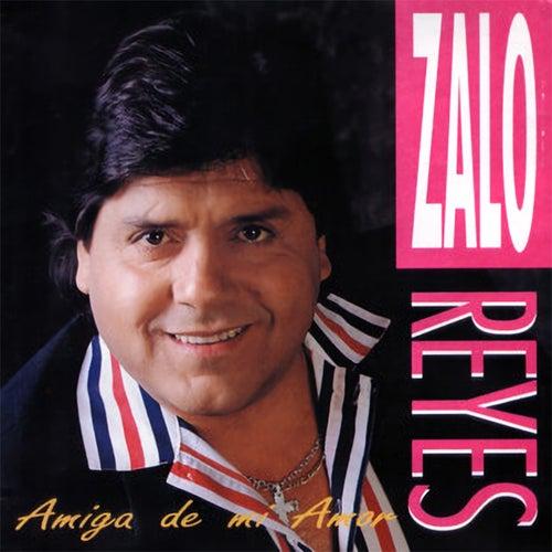 Amiga De Mi Amor de Zalo Reyes