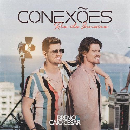 Conexões Rio de Janeiro by Breno & Caio César