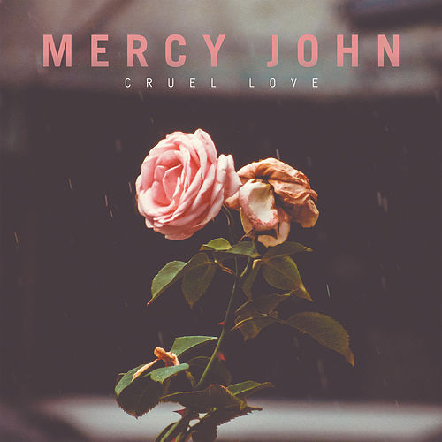 Cruel Love by Mercy John