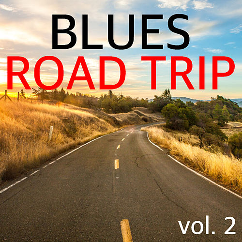 Blues Road Trip vol. 2 de Various Artists