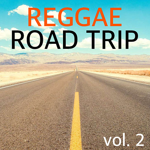 Reggae Road Trip vol. 2 by Various Artists