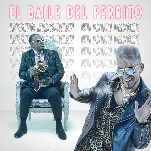 El Baile del Perrito (Remake) by Lessing Kérguelen