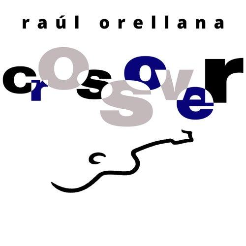 Crossover von Raúl Orellana