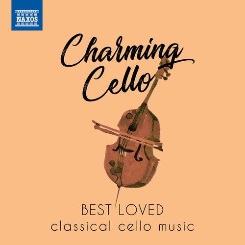 Charming Cello von Various Artists