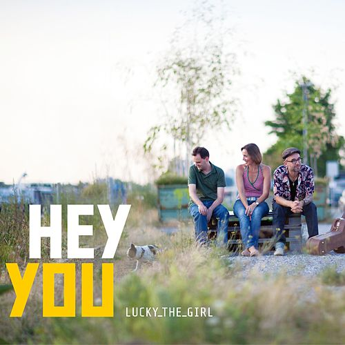 Hey You by Lucky_the_girl