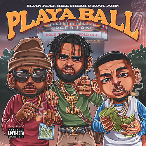 Playa Ball (feat. Mike Sherm & Kool John) von Bijan