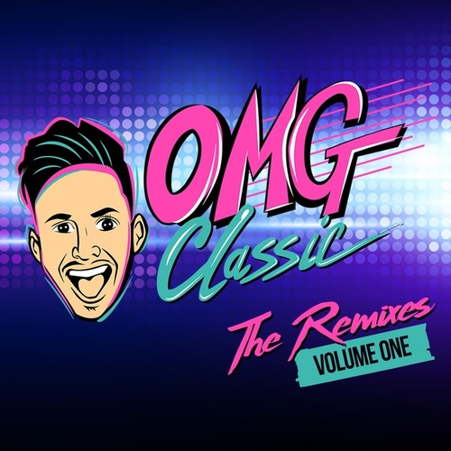 The Remixes: Volume One (Remix) by OMG Classic