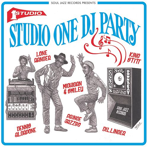 Soul Jazz Records presents Studio One DJ Party by Various Artists