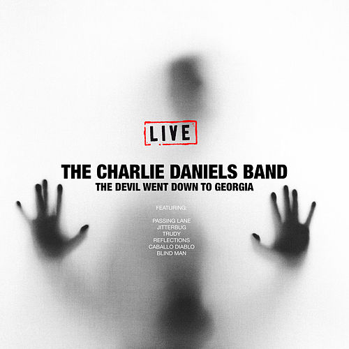 The Devil Went Down To Georgia (Live) von Charlie Daniels