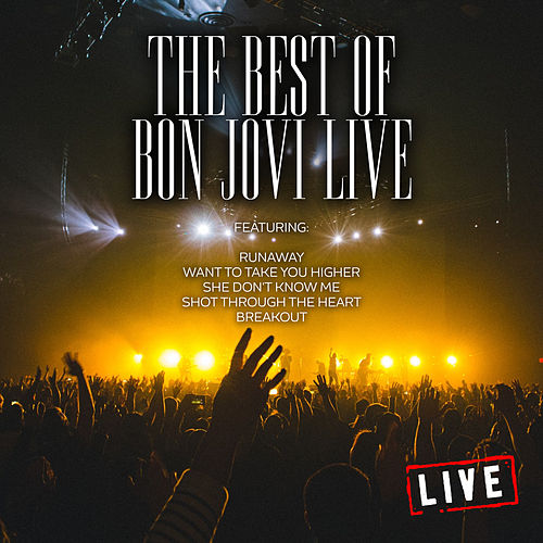 The Best of Bon Jovi Live (Live) by Bon Jovi
