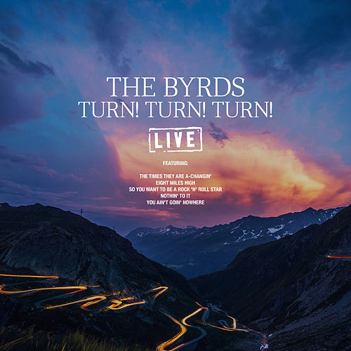 Turn! Turn! Turn! (Live) von The Byrds