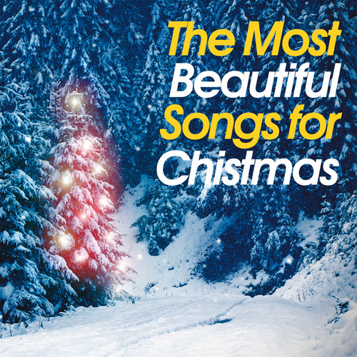 The Most Beautiful Songs for Christmas by Various Artists