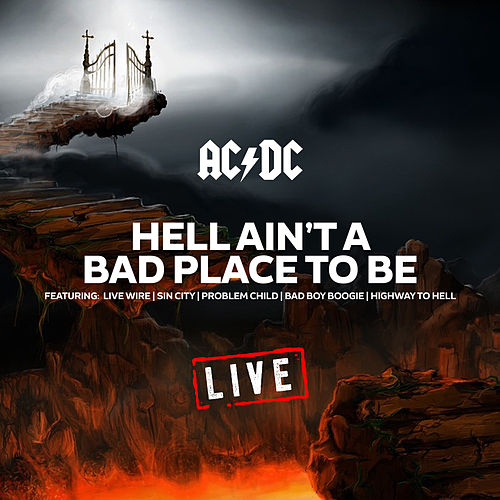 Hell Ain't A Bad Place To Be (Live) by AC/DC