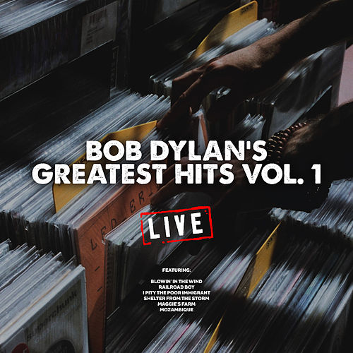 Bob Dylan's Greatest Hits Vol. 1 (Live) de Bob Dylan