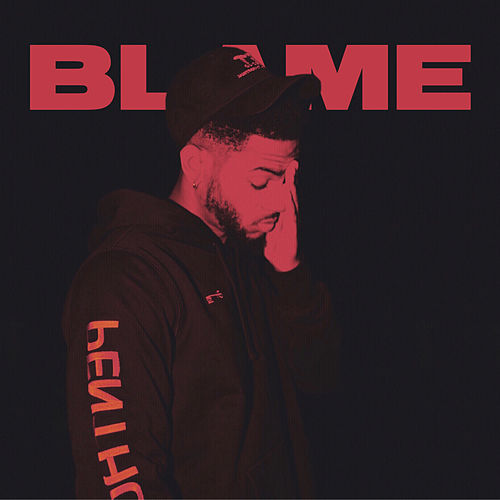 Blame by Bryson Tiller