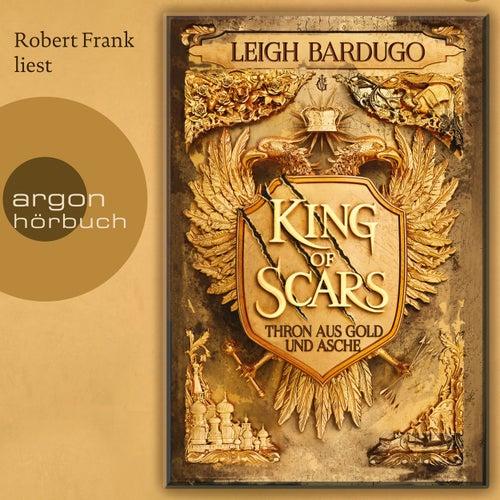King of Scars (Gekürzte Lesung) von Leigh Bardugo