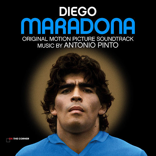 Diego Maradona (Original Motion Picture Soundtrack) de Antonio Pinto
