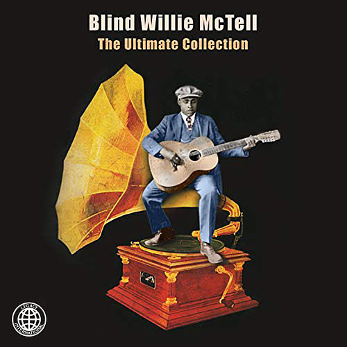 The Ultimate Collection de Blind Willie McTell