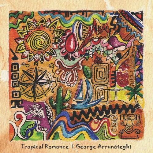 Tropical Romance de George Arrunáteghi