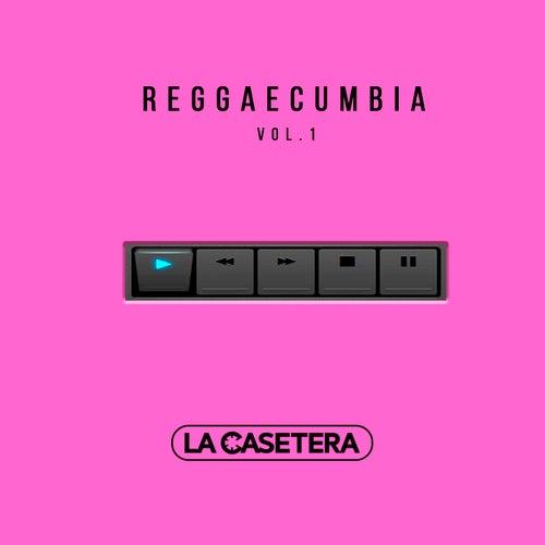 Reggaecumbia, Vol. 1 by La Casetera