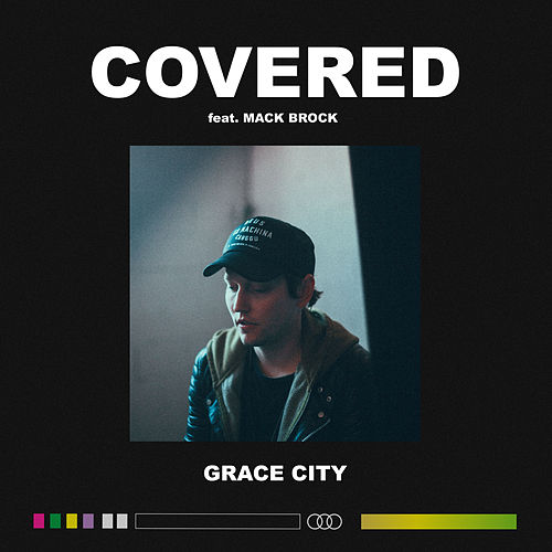 Covered (Live) by Grace City