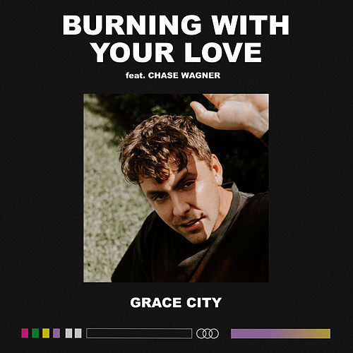 Burning With Your Love (Live) by Grace City