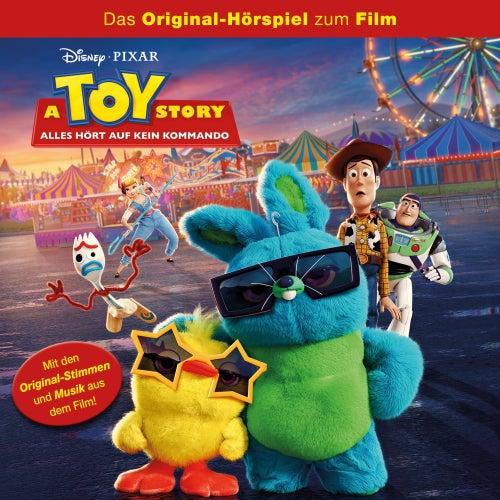A Toy Story Alles hört auf kein Kommando (Das Original-Hörspiel zum Film) von Disney - Toy Story