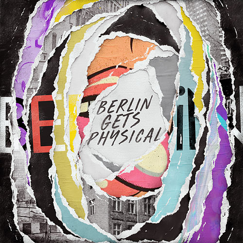 Berlin Gets Physical, Vol. 1 by Various Artists