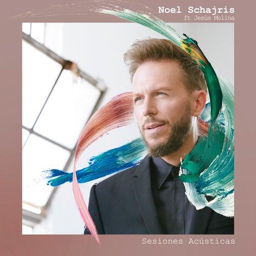 Sesiones Acústicas by Noel Schajris