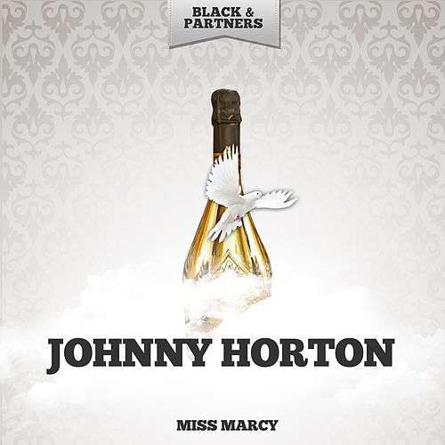 Miss Marcy by Johnny Horton
