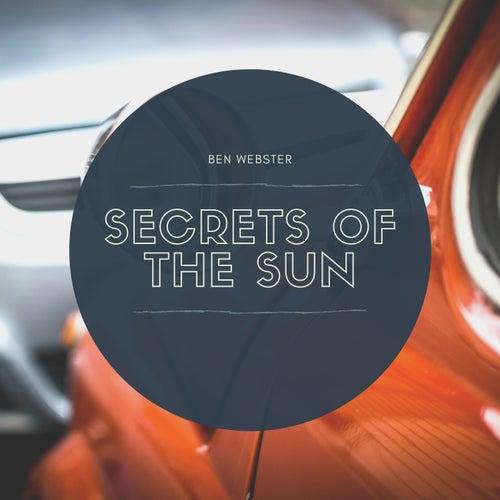Secrets of the Sun de Ben Webster