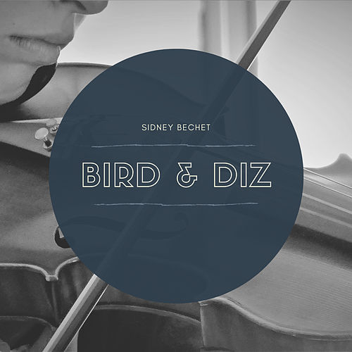 Bird & Diz by Various Artists