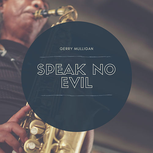 Speak No Evil de Gerry Mulligan