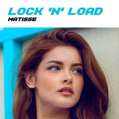 Lock 'N' Load von Matisse