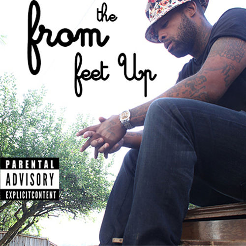From the Feet Up by Che D'nero