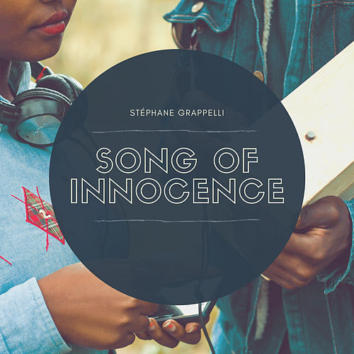 Song Of Innocence de Stephane Grappelli
