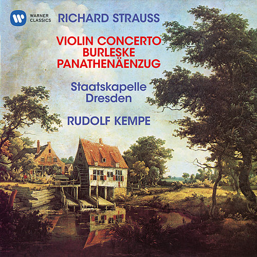 Strauss, R: Violin Concerto, Op. 8, Burleske for Piano and Orchestra & Panathenäenzug, Op. 74 de Rudolf Kempe