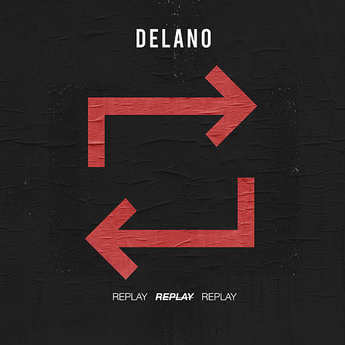 Replay by Delano