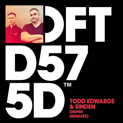 Deeper (Remixes) by Todd Edwards