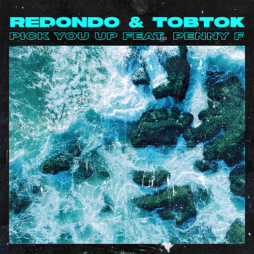 Pick You Up (feat. Penny F) von Redondo