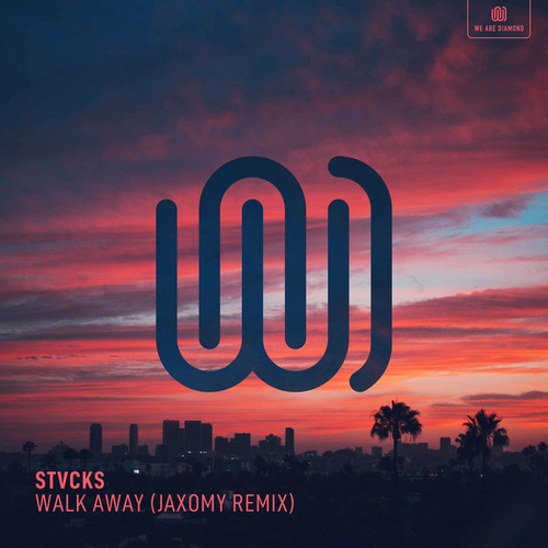 Walk Away (Jaxomy Remix) de Stvcks