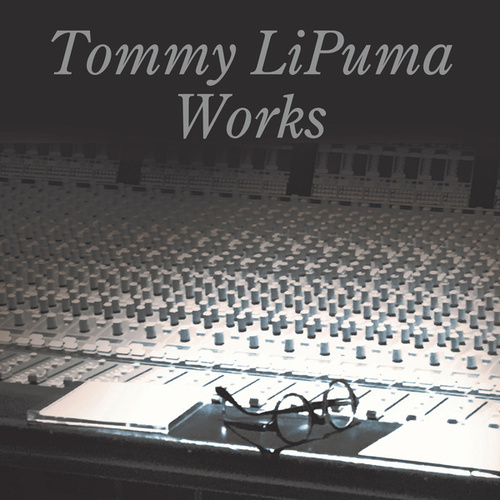 Tommy LiPuma Works by Various Artists