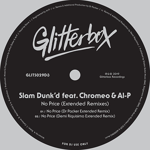 No Price (feat. Chromeo & Al-P) (Extended Remixes) de Slam Dunk'd