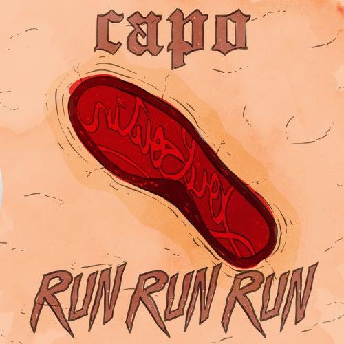 Run Run Run von Capo