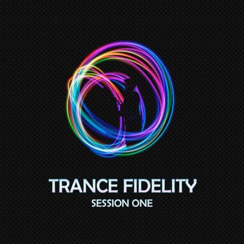 Trance Fidelity Session One de Various Artists