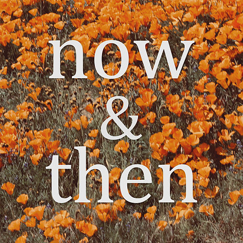 Now & Then by Lily Kershaw