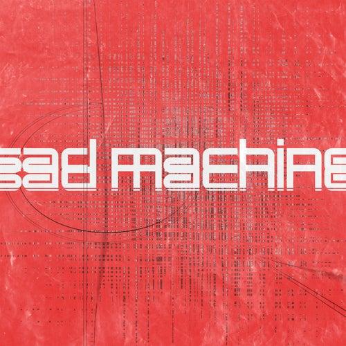 Sad Machine by Trevor James Tillery