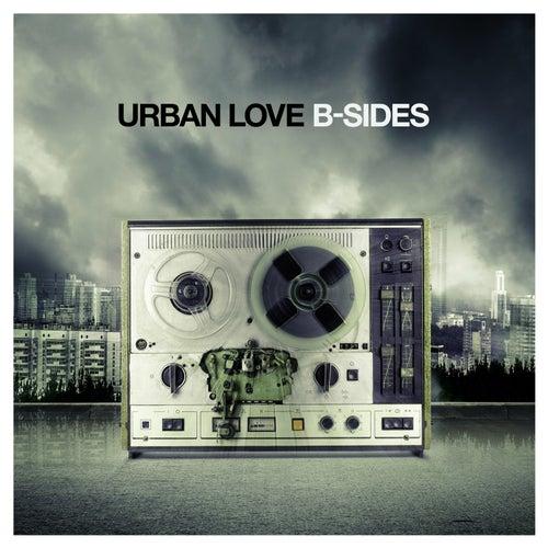 B-Sides von Urban Love