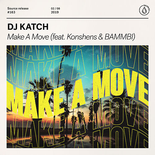 Make A Move (feat. Konshens & BAMMBI) by DJ Katch