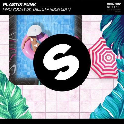 Find Your Way (Alle Farben Radio Edit) by Plastik Funk